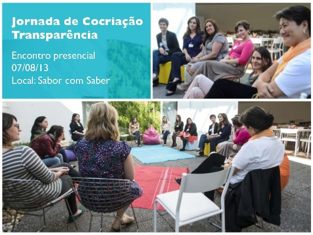 Fotos do encontro presencial Mão na Massa - Jornada de Cocriação Transparência
