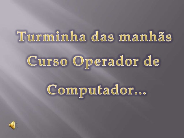 Curso operador de computador