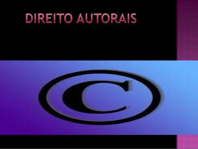 O que são direitos autorais? O registro de direito autoral é providência formal e necessária para proteger criações com co...