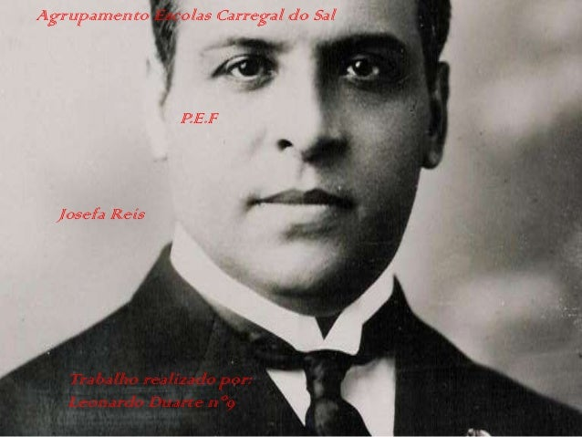 Agrupamento Escolas Carregal do Sal P.E.F Trabalho realizado por: Leonardo Duarte nº9 Josefa Reis