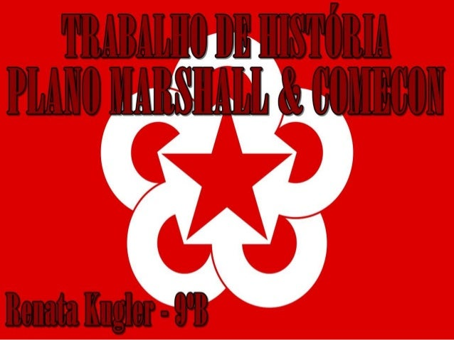 Plano Marshall & COMECON