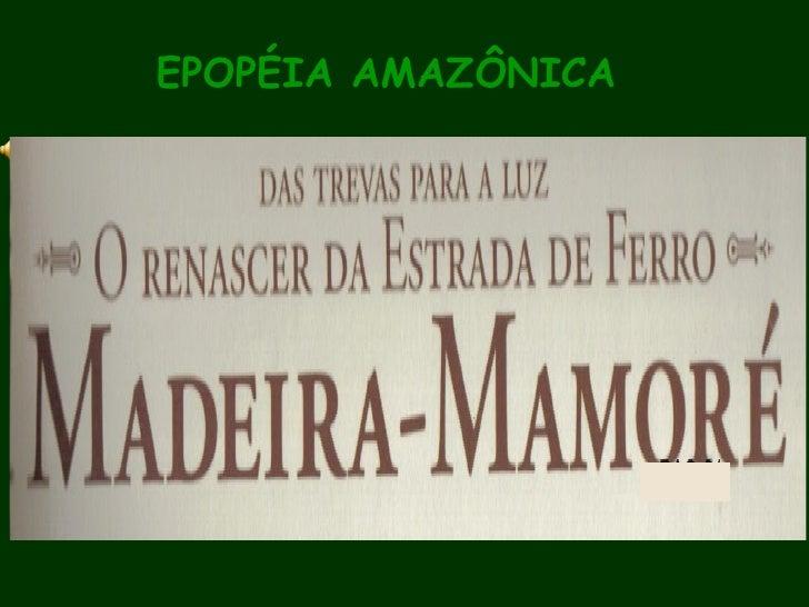 EPOPÉIA AMAZÔNICA