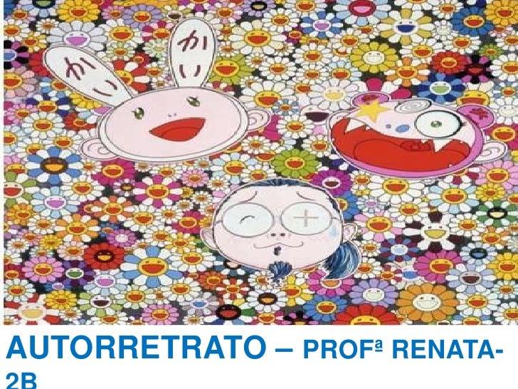 AUTORRETRATO – PROFª RENATA-