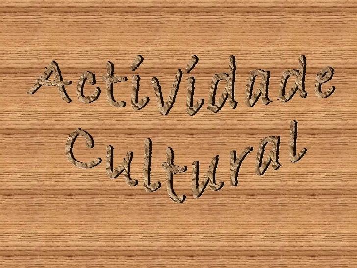 Actividade  Cultural