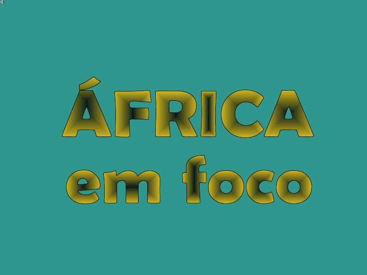 ÁFRICA em foco