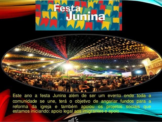 Este ano a festa Junina além de ser um evento onde toda a comunidade se une, terá o objetivo de angariar fundos para a ref...