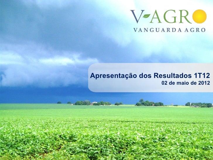 Apresentação dos Resultados 1T12                   02 de maio de 2012                                1