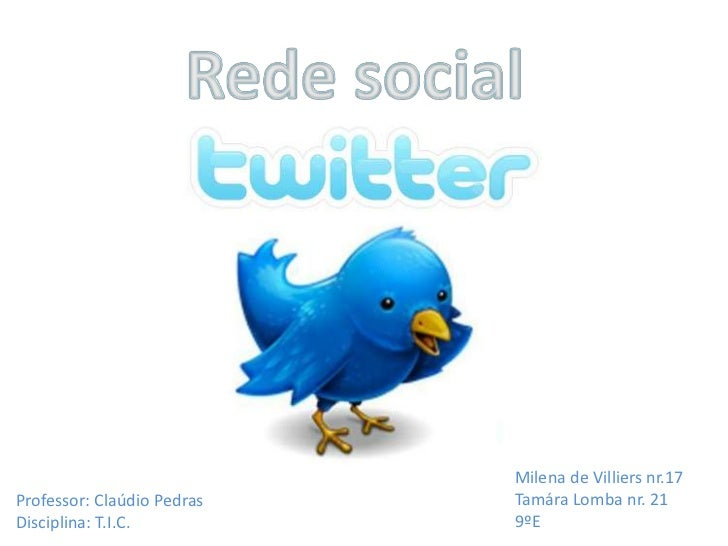 Rede social<br />Milena de Villiers nr.17<br />Tamára Lomba nr. 21<br />9ºE<br />Professor: Claúdio Pedras<br />Disciplina...