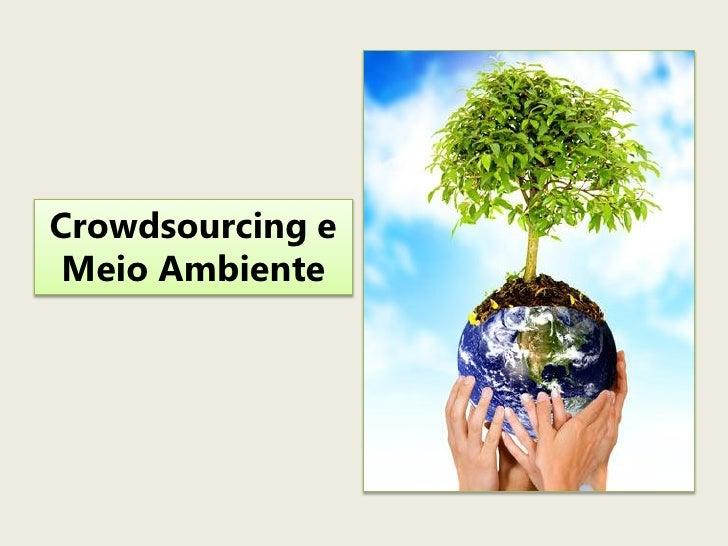Crowdsourcing e Meio Ambiente