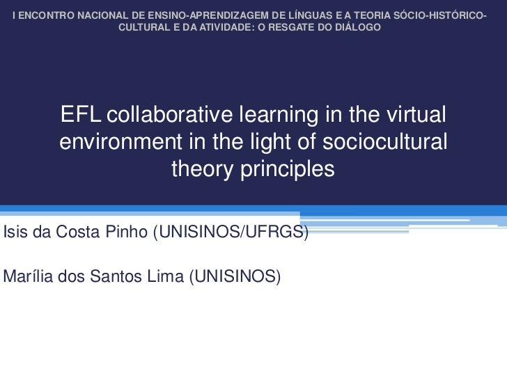 EFL collaborative learning in the virtual environment in the light of sociocultural theory principles
