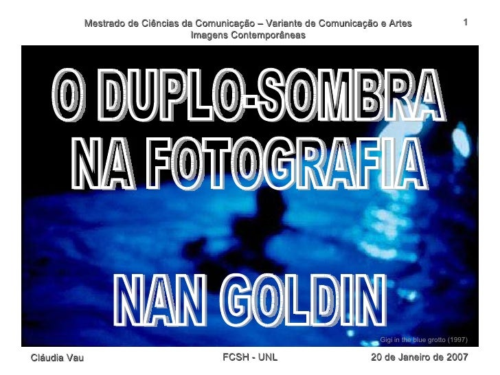 O DUPLO-SOMBRA NA FOTOGRAFIA NAN GOLDIN Gigi in the blue grotto (1997)