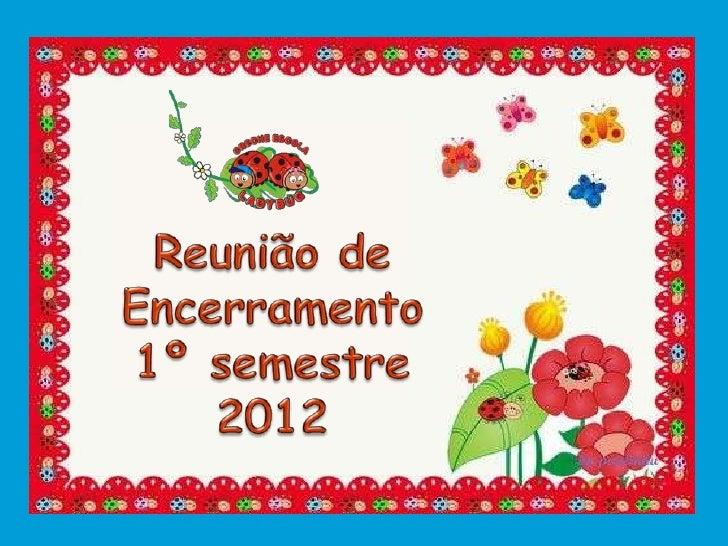 Apresentação Pré II Creche Escola Ladybug - 2012