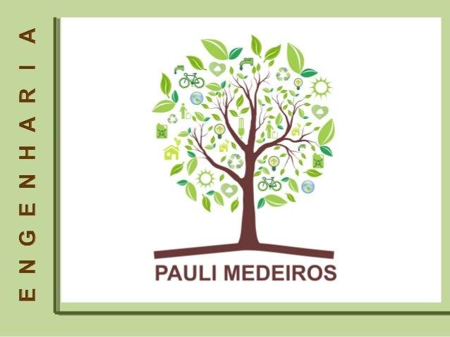 Há doze anos a PAULI MEDEIROS ENGENHARIA E SERVIÇOS, tem colaborado com o que há de melhorno mercado da construção civil; ...