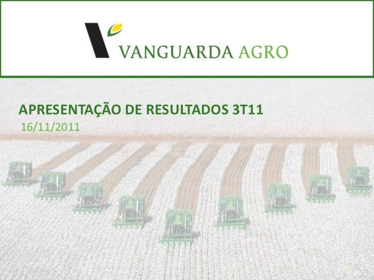 APRESENTAÇÃO DE RESULTADOS 3T1116/11/2011