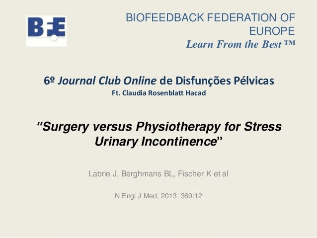 BIOFEEDBACK FEDERATION OF EUROPE Learn From the Best ™  6º Journal Club Online de Disfunções Pélvicas Ft. Claudia Rosenbla...