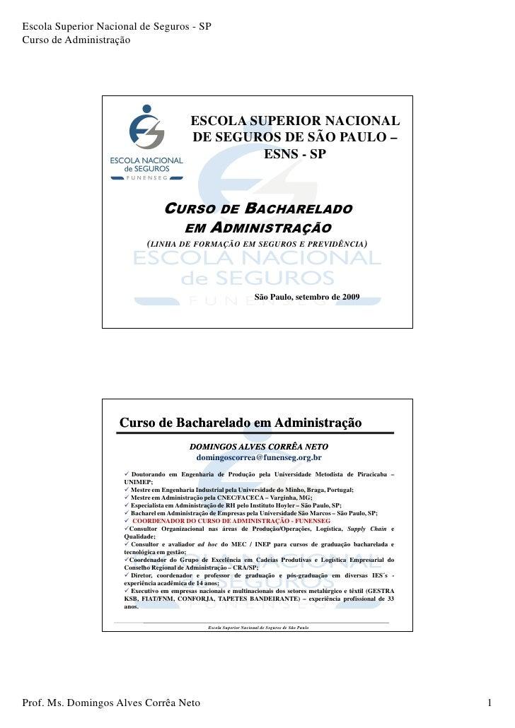 Escola Superior Nacional de Seguros - SP Curso de Administração                                                ESCOLA SUPE...