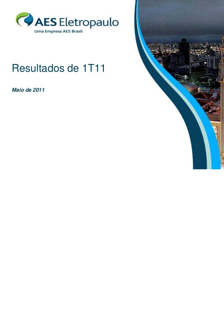 Resultados de 1T11Maio de 2011