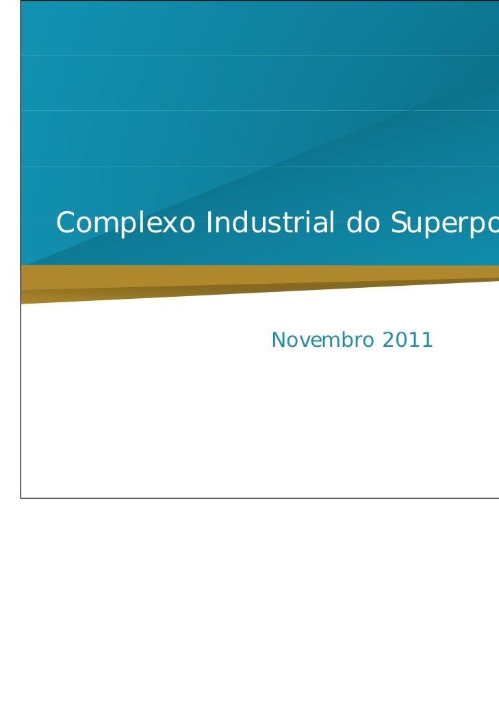 Complexo Industrial do Superporto do Açu              Novembro 2011              N    b