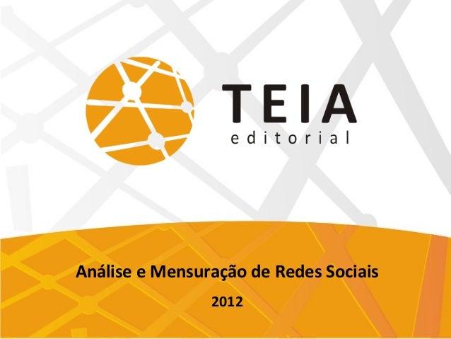 Análise e Mensuração de Redes Sociais                2012