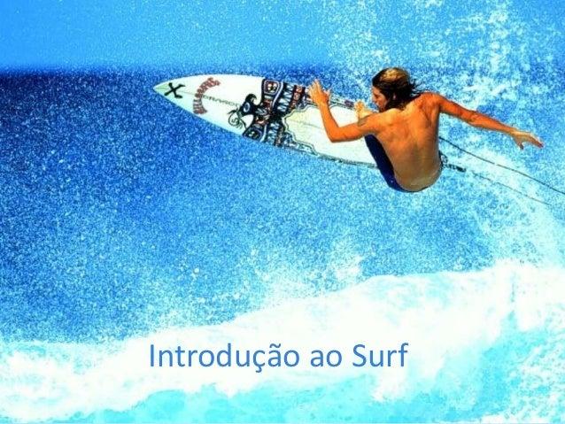 Introdução ao Surf
