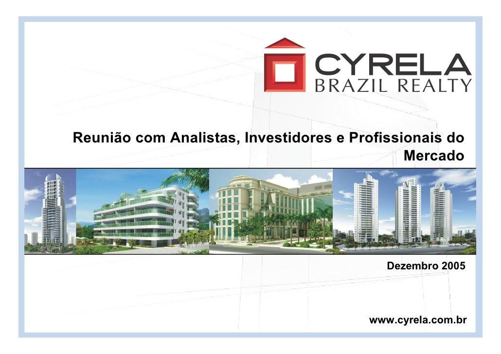Cyrela - Apresentação APIMEC - 3º Trimestre de 2005