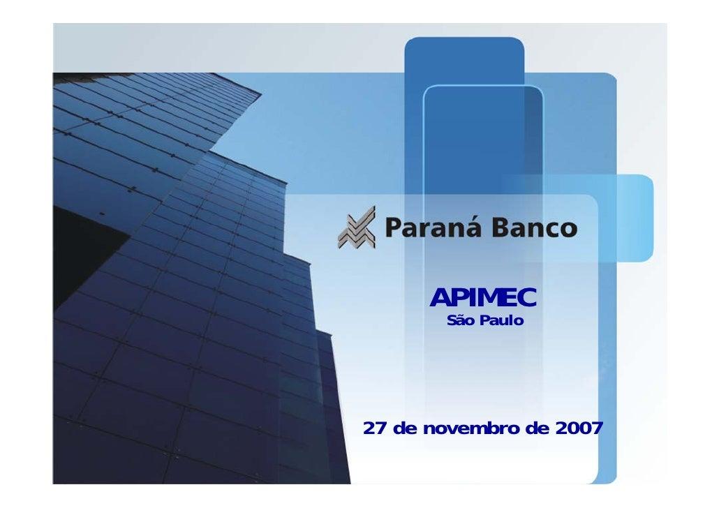 APIMEC        São Paulo     27 de novembro de 2007                          1