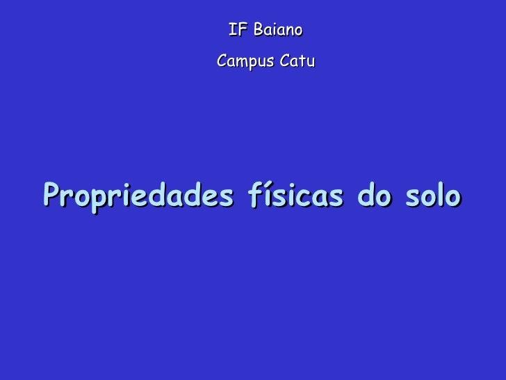 Propriedades físicas do solo IF Baiano Campus Catu