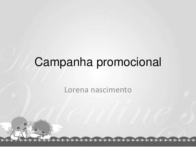 Campanha promocionalLorena nascimento