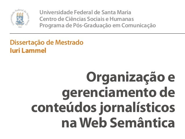 Universidade Federal de Santa Maria         Centro de Ciências Sociais e Humanas         Programa de Pós-Graduação em Comu...