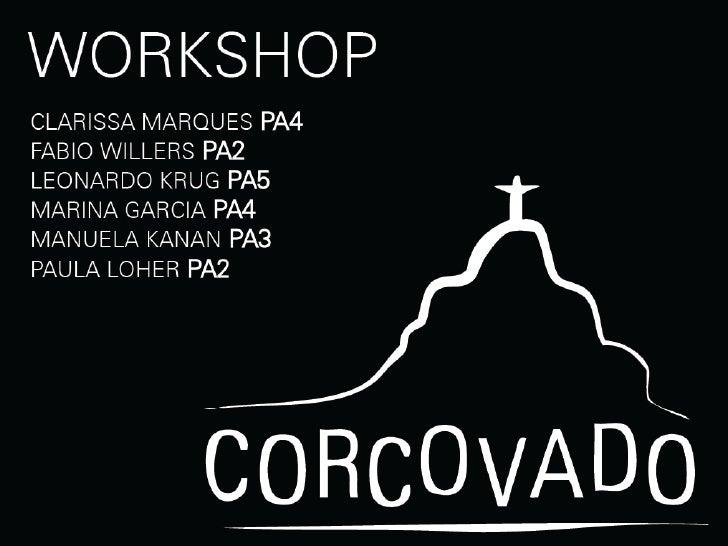 Bar Corcovado - Workshop Graduação 2009
