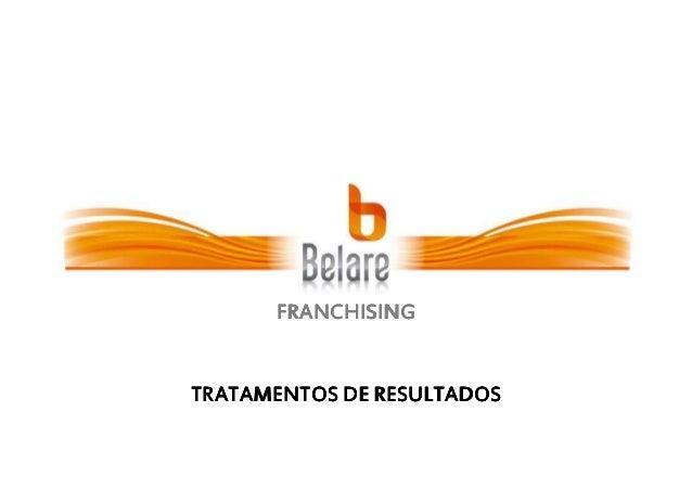 FRANCHISING  TRATAMENTOS DE RESULTADOS