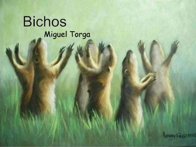 Apresentação Bichos Miguel Torga