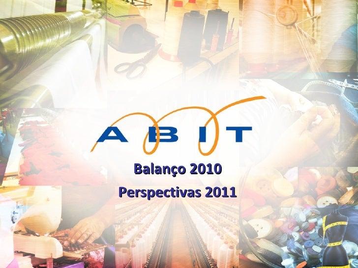 Balanço 2010 Perspectivas 2011