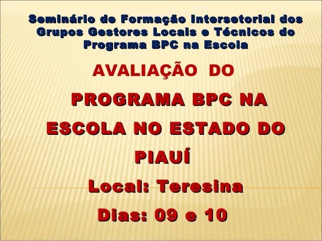 .. Seminário de Formação Intersetorial dosSeminário de Formação Intersetorial dos Grupos Gestores Locais e Técnicos doGrup...