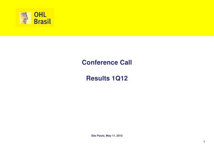 Conference Call Results 1Q12  São Paulo, May 11, 2012                            1