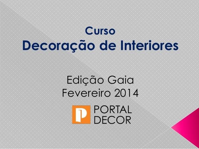 Curso Decoração de Interiores Vila Nova de Gaia apresentação Catarina Cruz