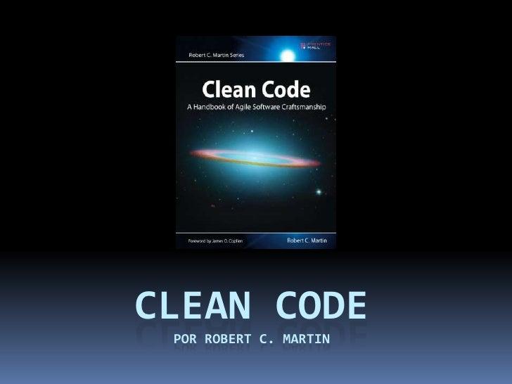 CLEAN CODEpor Robert c. martin<br />