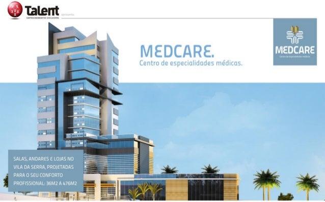 MedCare - Centro de especialidades médicas no Vila da Serra BH MG 31 9994-2839