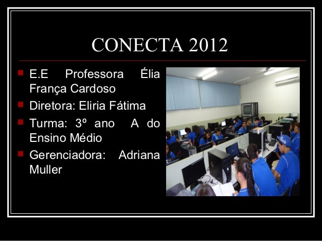 Apresentação conecta 2012  em-