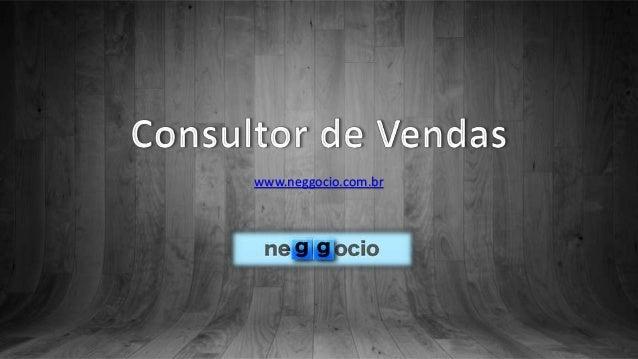 Neggocio.com.br - Apresentação consultor