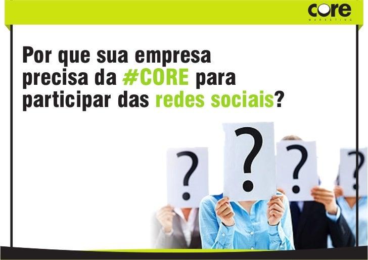 Mídias Sociais - CoreMarketing