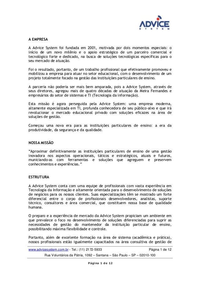 www.advicesystem.com.br - Tel.: (11) 2172-5933 Página 1 de 12 Rua Voluntários da Pátria, 1092 – Santana – São Paulo – SP –...