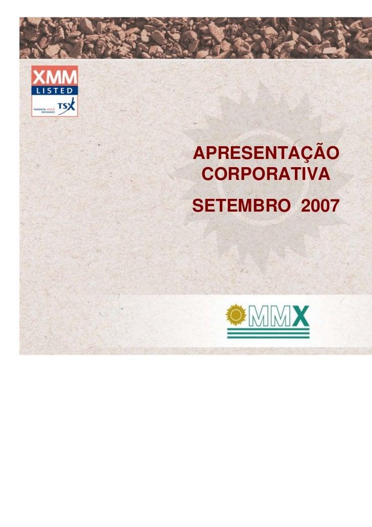Apresentação corporativa – setembro 2007