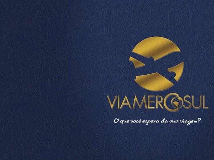 ViaMercosul - Apresentação Turismo Corporativo