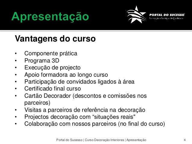 cursos de decoracao de interiores no porto:Apresentação curso decoração Portal do Sucesso Gaia Lisboa Faro