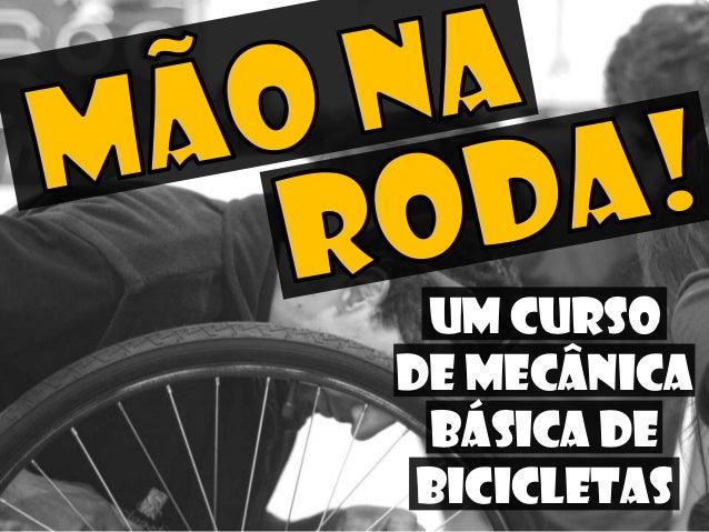 Um Cursode mecânica básica de bicicletas