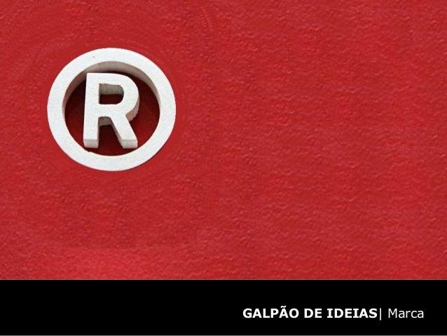 GALPÃO DE IDEIAS| Marca