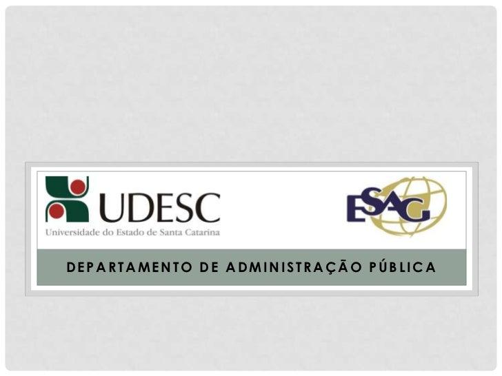 DEPARTAMENTO DE ADMINISTRAÇÃO PÚBLICA