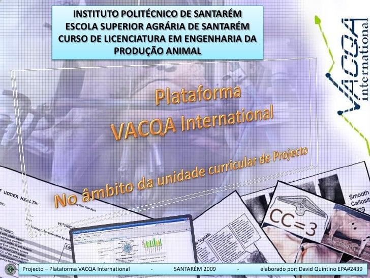 Apresentação da plataforma online VACQA International
