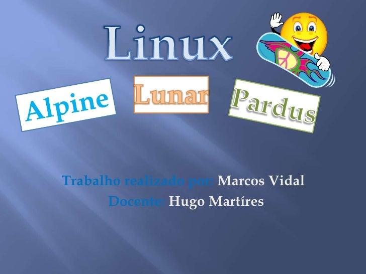 Apresentação de distribuições Linux Marcos Vidal